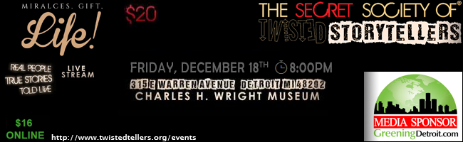 The Secret Society Of Twisted Storytellers - MIRACLES, GIFTS, LIFE!