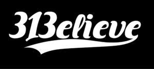 313 Believe