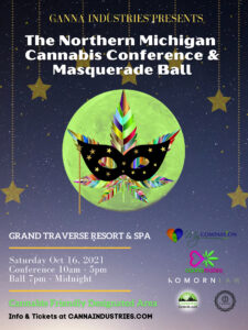 Masquerade Ball, Sweetest Day, Grand Traverse Resort, and Oh Yeah, Cannabis!